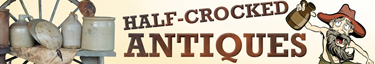 Half-Crocked Antiques